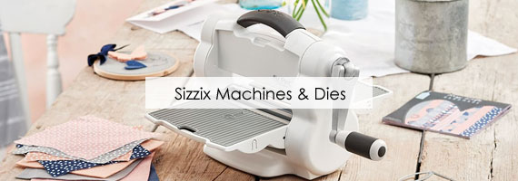 Sizzix Machines and Cutting Dies